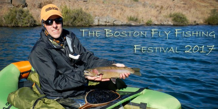 The Boston Fly Fishing Festival 2017 Video